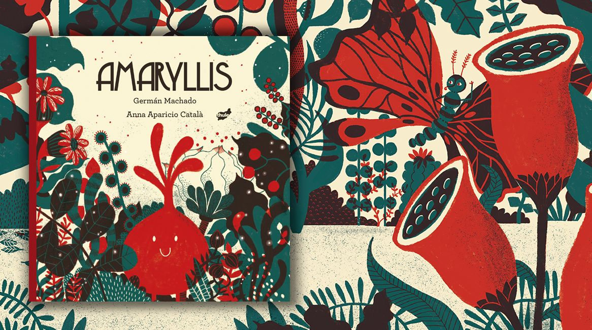 Libro ilustrado Amaryllis, de Germán Machado y Anna Aparicio