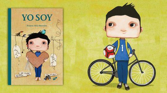 Libro yo soy, cuento ilustrado de Raquel Díaz Reguera