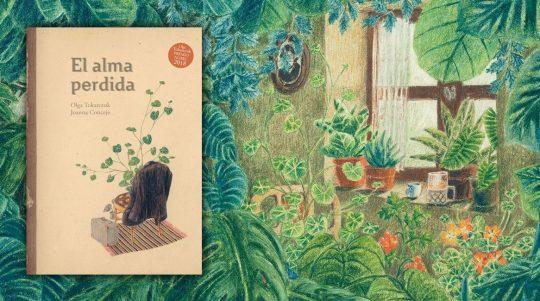 Álbum ilustrado El alma perdida de Olga Tokarczuk y Joanna Concejo