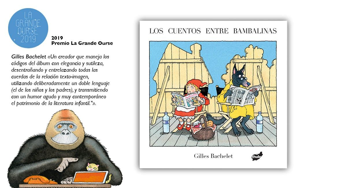 Portada del libro ilustrado Los cuentos entre bambalinas de Gilles Bachelet. Premio La Grande Ourse