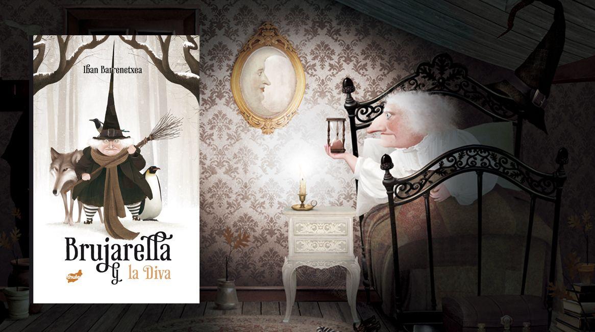 Brujarella y la diva, libro ilustrado de Iban Barrenetxea