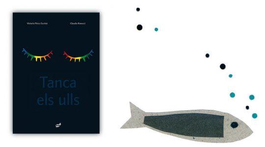 Llibre il·lustrat Tanca els ulls, de Pérez Escrivá i Claudia Ranucci