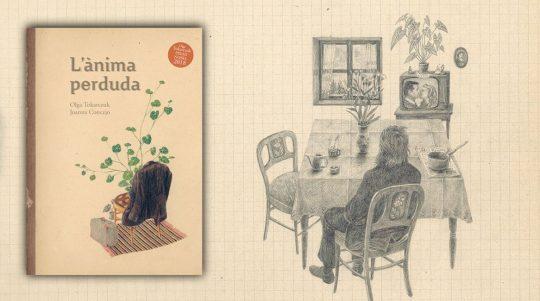 L'anima perduda, l·libre ilustrat de Olga Tokarczuk y Joanna Concejo.