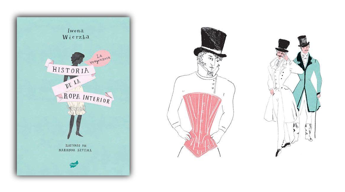 La vergonzosa historia de la ropa interior, libro ilustrado de Iwona Wierzba y Marianna Sztyma.
