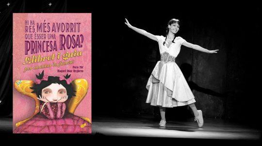 Hi ha res mes avorrit que esser una princesa rosa? El llibret i la guia per muntar la funció