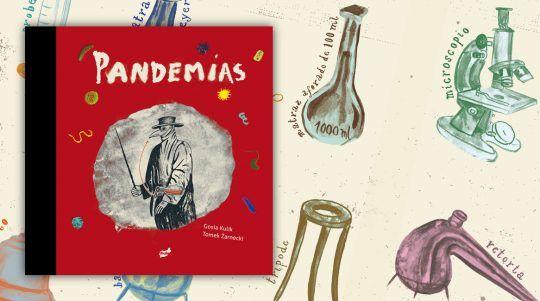 Pandemias, libro ilustrado de Tomek Żarnecki y Gosia Kulik