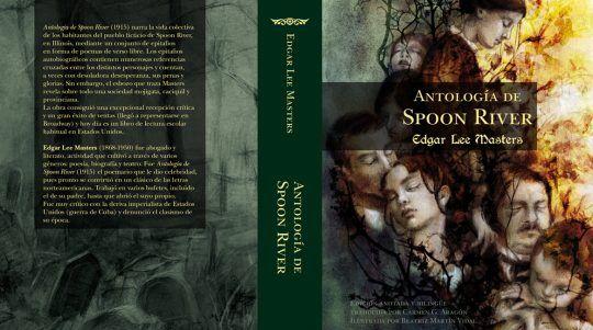 Antología de Spoon River, libro de Edgar Lee Masters. Ilustrada por Beatriz Martín Vidal y traducida por Carmen G. Aragón.