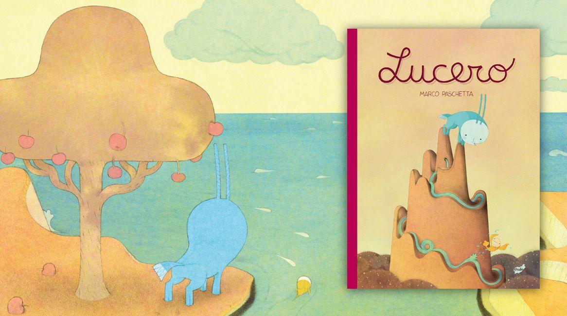 Lucero, libro ilustrado de Marco Paschetta