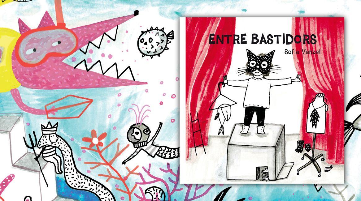 Entre bastidors, llibre il·lustrat de Sofia Venzel.