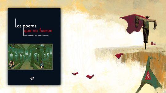Los poetas que no fueron libro ilustrado por J. Murdock y J. M. Casanovas.