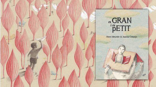 El Gran o en Petit llibre il·lustrat d´Henri Meunier i Joana Concejo