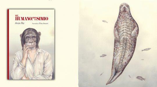 Tú, humano, eres un simio libro ilustrado por A.Ra y E. Ancori.